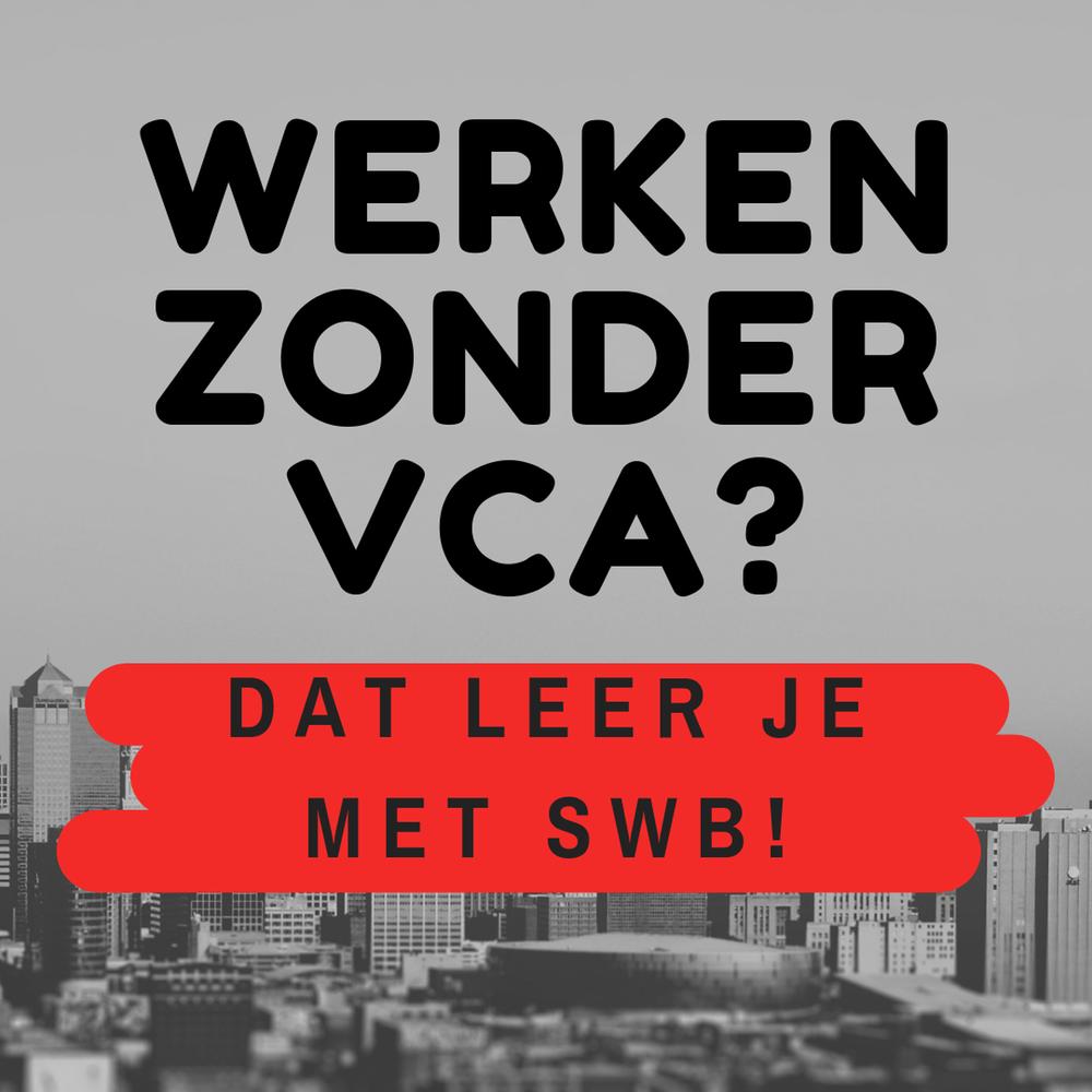 Werken zonder VCA